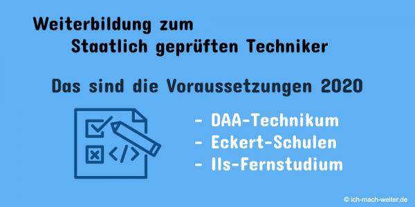 Staatlich geprüfter Techniker Voraussetzungen für Deine Ausbildung 2020! Inklusiv Details zu den drei großen Anbietern.