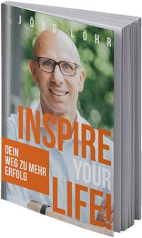 Buch Inspire Your Life, Dein Weg zu mehr Erfolg