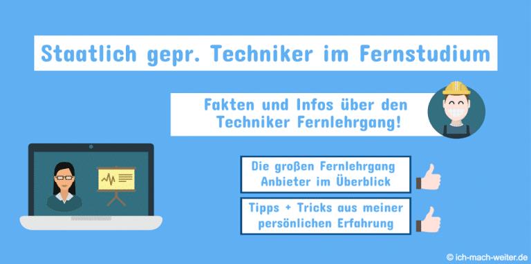 Staatlich geprüfter Techniker Fernstudium (2020): Bedeutende Fakten, Anbieter und Erfahrungen zum Techniker Fernlehrgang.