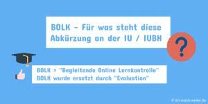 Für was steht die Abkürzung BOLK an der IUBH / IU Internationale Hochschule?