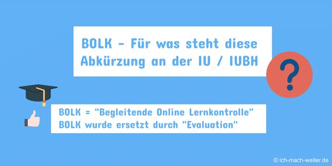 BOLK Abkürzung und Verwendung von BOLK an der IUBH bzw. an der IU