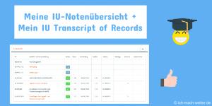 IU Notenübersicht und IU Transcript of Records