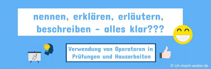 Read more about the article Operatoren in Hausarbeiten – Was steckt hinter nennen, erklären, erläutern, beschreiben?
