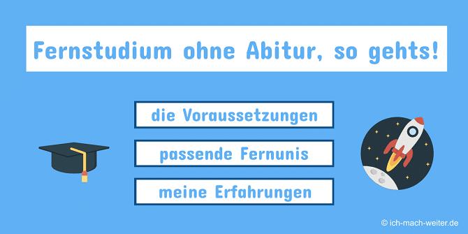 Read more about the article Fernstudium ohne Abitur, so geht´s! 10+ Fernhochschulen im Vergleich