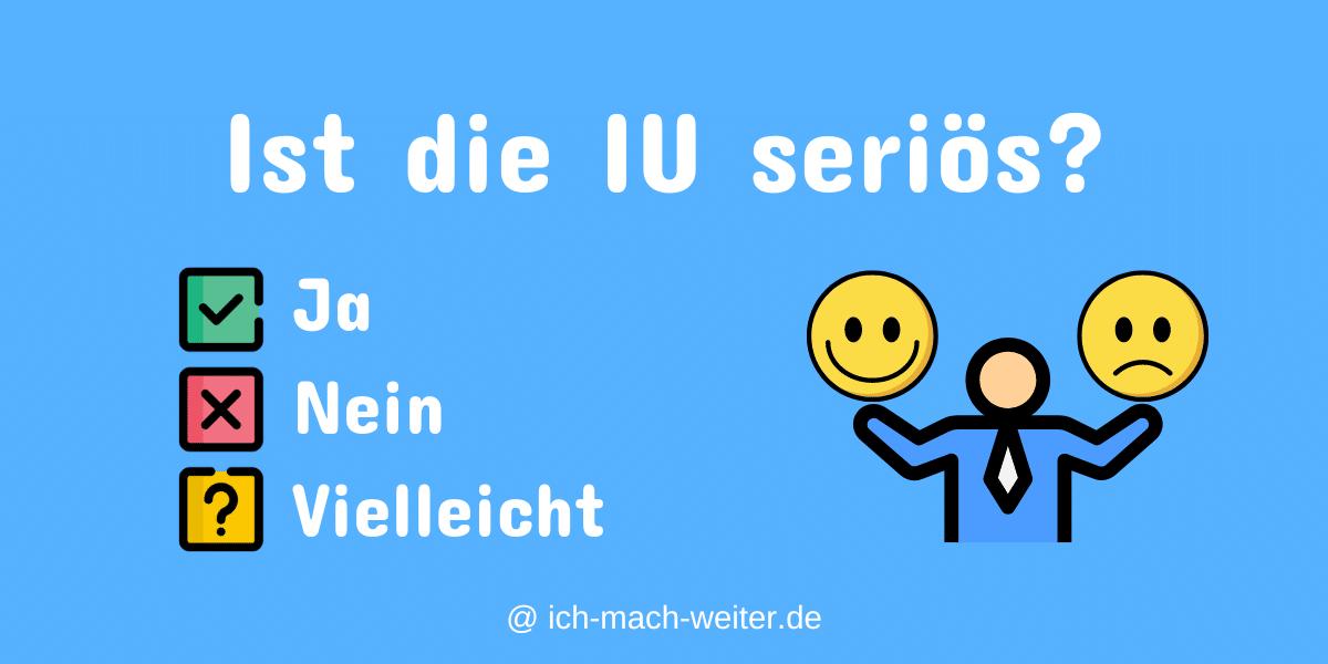Read more about the article Ist die IU seriös? Mein aktueller und objektiver Fakten-Check!