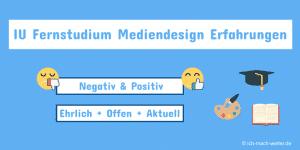 IU Fernstudium Mediendesign Erfahrungen von IU Studierenden - ehrlich, offen und aktuell.