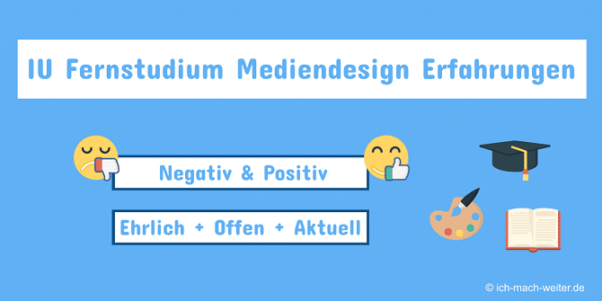 Read more about the article Erfahrungsbericht zum IU Fernstudium Mediendesign (Bachelor)